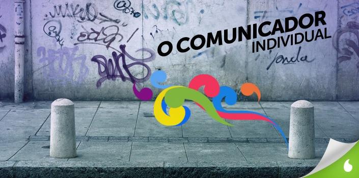O comunicador individual