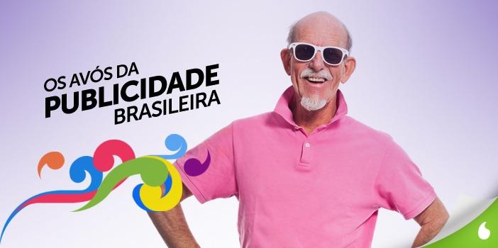 Os avós da publicidade brasileira